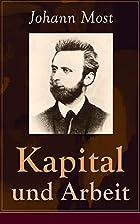 Kapital i rad by Johann Most