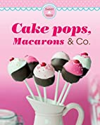 Cake pops, Macarons & Co.: Our 100 top…