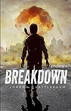 Breakdown: Episode 5 (A Post-Apocalyptic…