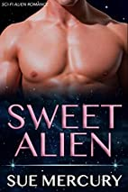 Sweet Alien (Reestrian Mates, #2) by Sue…