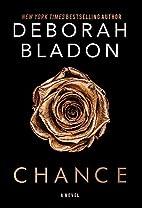 CHANCE by Deborah Bladon