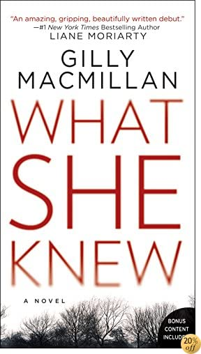 TWhat She Knew: A Novel