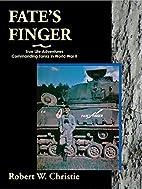 Fate's Finger: True Life Adventures…