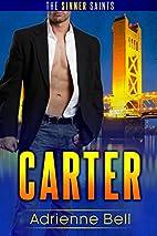 Carter: The Sinner Saints #1 by Adrienne…