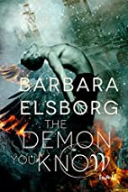 The Demon You Know by Barbara Elsborg
