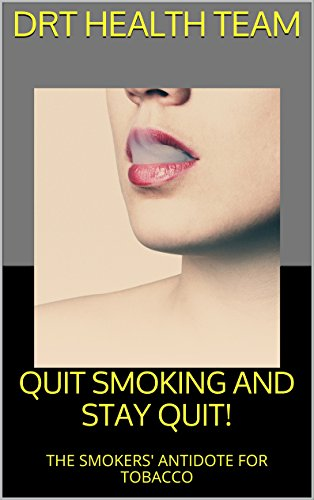 quit-smoking-and-stay-quit-the-smokers-antidote-for-tobacco