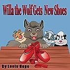 Children's Book:Willa The Wolf Gets New…