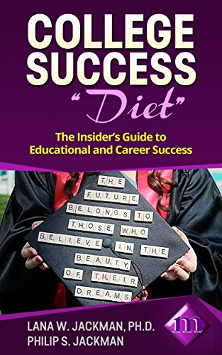 college-success-diet-the-insiders-guide-to-educational-and-career-success