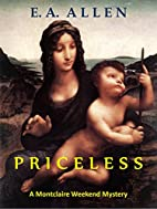 Priceless: A Memoire of Some Strange Events…