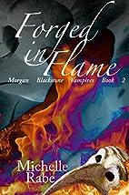 Forged in Flame (Morgan Blackstone Vampires…