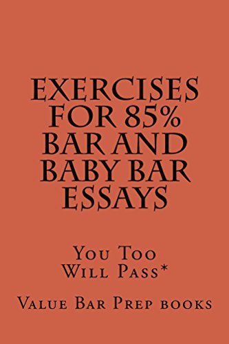 exercises-for-85-bar-and-baby-bar-essays-e-law-book-e-law-book-essay-writing-practice-for-law-schools