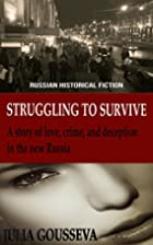 Struggling to Survive: A story of love,…