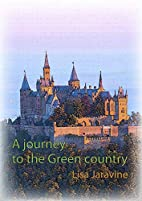 A journey to the Green Country: Go ahead…
