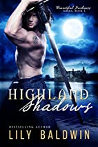 Highland Shadows (Beautiful Darkness Series…