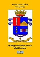 IX Reggimento paracadutisti Col Moschin…