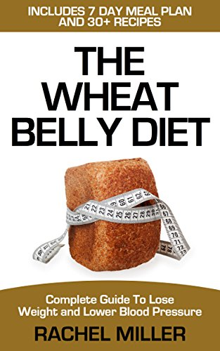 wheat-belly-diet-complete-guide-to-lose-weight-and-lower-blood-pressure-weight-loss-book-3