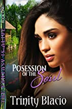Possession of the Soul (The Fantasy is Alive…