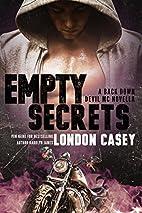 EMPTY SECRETS (A Back Down Devil MC Novella)…