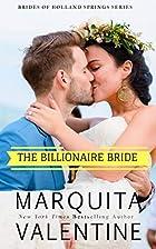 The Billionaire Bride by Marquita Valentine