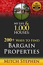 My Life & 1,000 Houses: 200 Ways to Find…