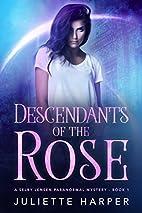 Descendants of the Rose (The Selby Jensen…