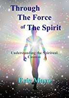 Through The Force of The Spirit:…