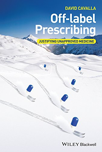 off-label-prescribing-justifying-unapproved-medicine