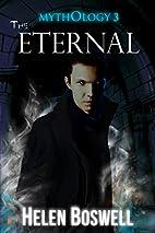 Mythology: The Eternal by Helen Boswell