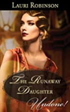 The Runaway Daughter (Daughters of the…