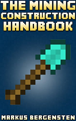 the-mining-construction-handbook-your-complete-guide-to-minecraft-construction