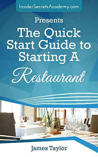 the-fastest-and-easiest-way-to-learn-how-to-start-a-restaurant-for-beginners-the-quick-start-guide-to-starting-a-restaurant-restaurant-marketing-marketing-restaurant-business-book-4