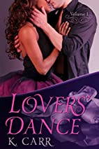 Lovers' Dance by K. Carr