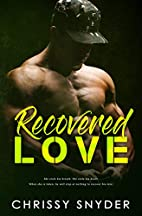 Recovered Love (Love Series Book 1) by…