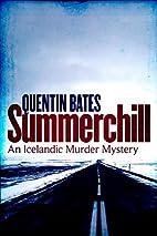 Summerchill by Quentin Bates