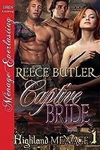 Captive Bride [Highland Menage 1] by Reece…