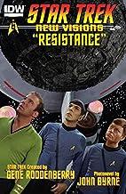 Star Trek: New Visions #6: Resistance by…