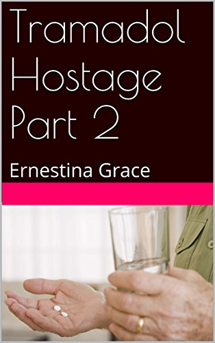 tramadol-hostage-part-2-ernestina-grace