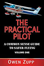The Practical Pilot (Volume One): A…
