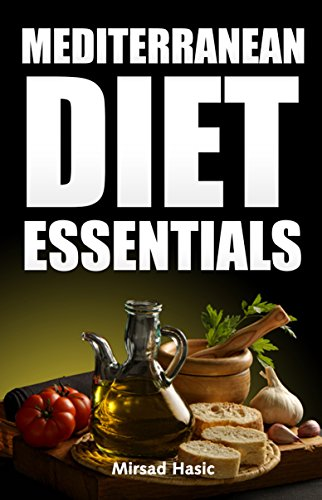 mediterranean-diet-essentials-how-to-drop-extra-pounds-leave-healthier-and-increase-longevity