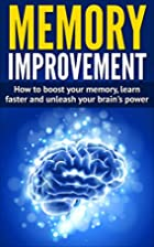 Memory Improvement: How To Boost Your…