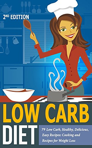 low-carb-diet-79-low-carb-healthy-delicious-easy-recipes-cooking-and-recipes-for-weight-loss-low-carb-meal-prep-low-carb-instant-pot-cookbook-weight-carb-cookbook-for-beginners-keto-diet-2