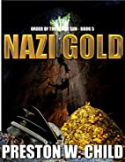 Nazi Gold (Order of the Black Sun Series…