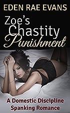 Zoe's Chastity Punishment: A Domestic…