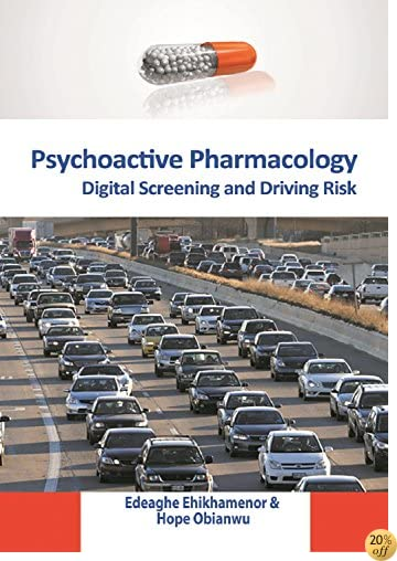 Psychoactive Pharmacology: Digital Screening and Driving Risk