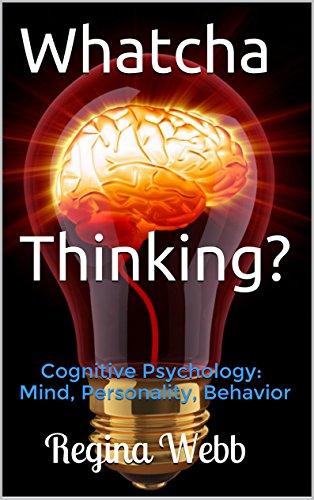whatcha-thinking-cognitive-psychology-mind-personality-behavior