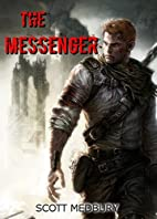 The Messenger (kindle) by Scott Medbury