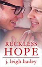 Reckless Hope (Letting Go) by J. Leigh…