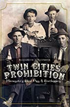 Twin Cities Prohibition: Minnesota Blind…