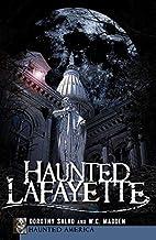 Haunted Lafayette (Haunted America) by Davis…