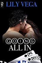 Going All In (1Night Stand) by Lily Vega